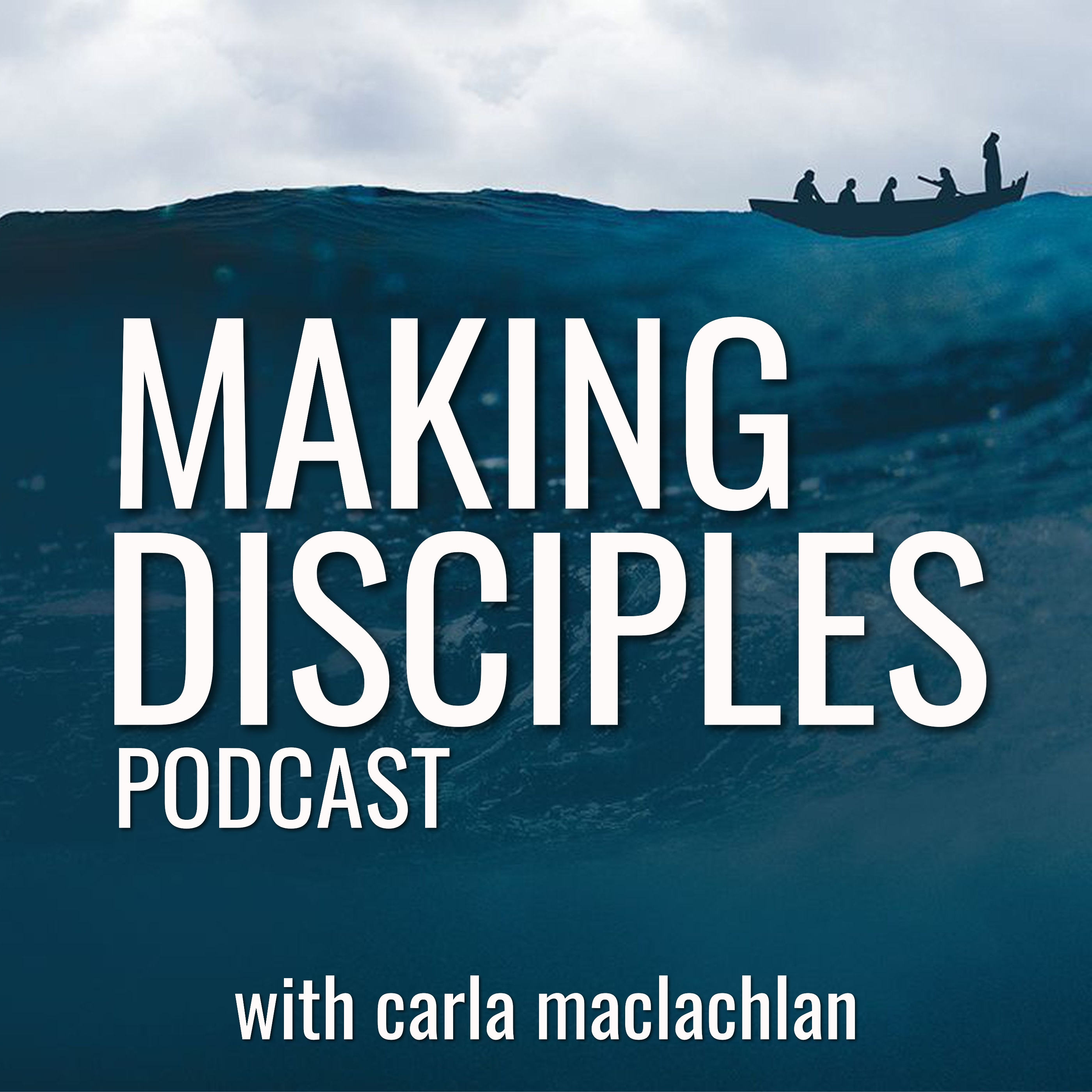 Making Disciples with Carla MacLachlan